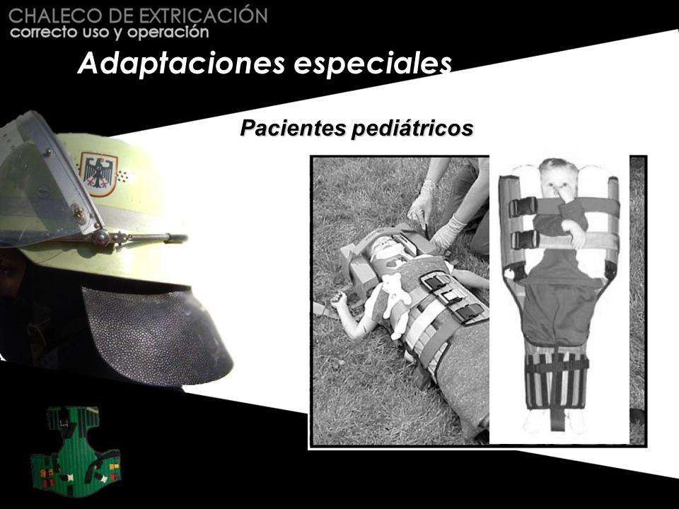 Adaptaciones especiales Pacientes pediátricos