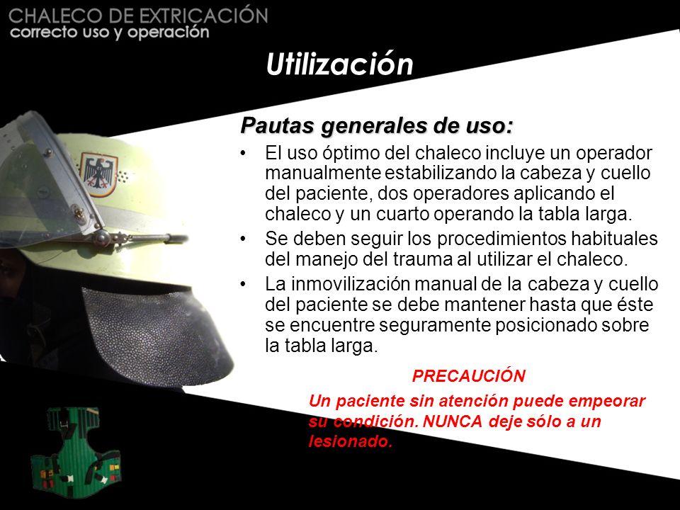 Utilización Pautas generales de uso: El uso óptimo del chaleco incluye un operador manualmente estabilizando la cabeza y cuello del paciente, dos oper