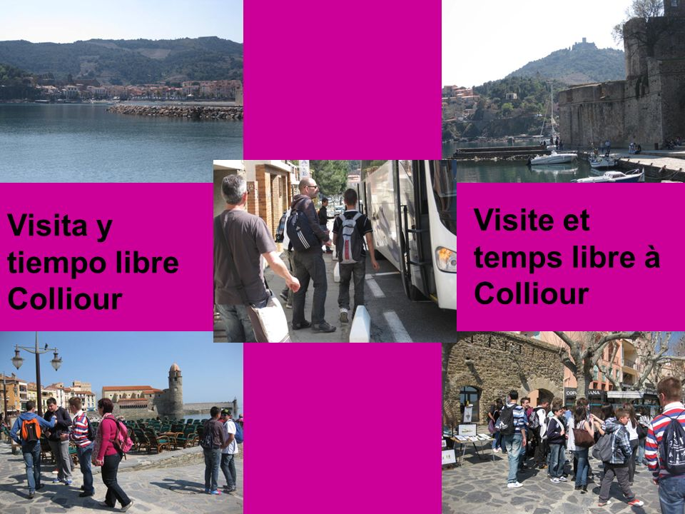 Visita y tiempo libre Colliour Visite et temps libre à Colliour