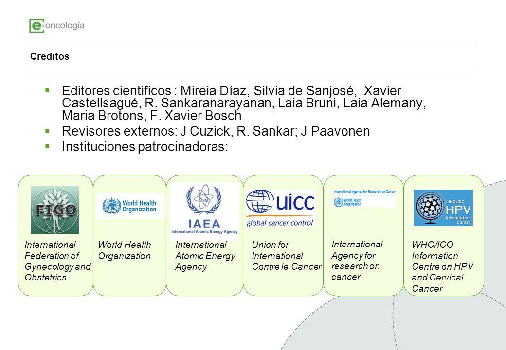 Creditos Editores cientificos : Mireia Díaz, Silvia de Sanjosé, Xavier Castellsagué, R. Sankaranarayanan, Laia Bruni, Laia Alemany, Maria Brotons, F.