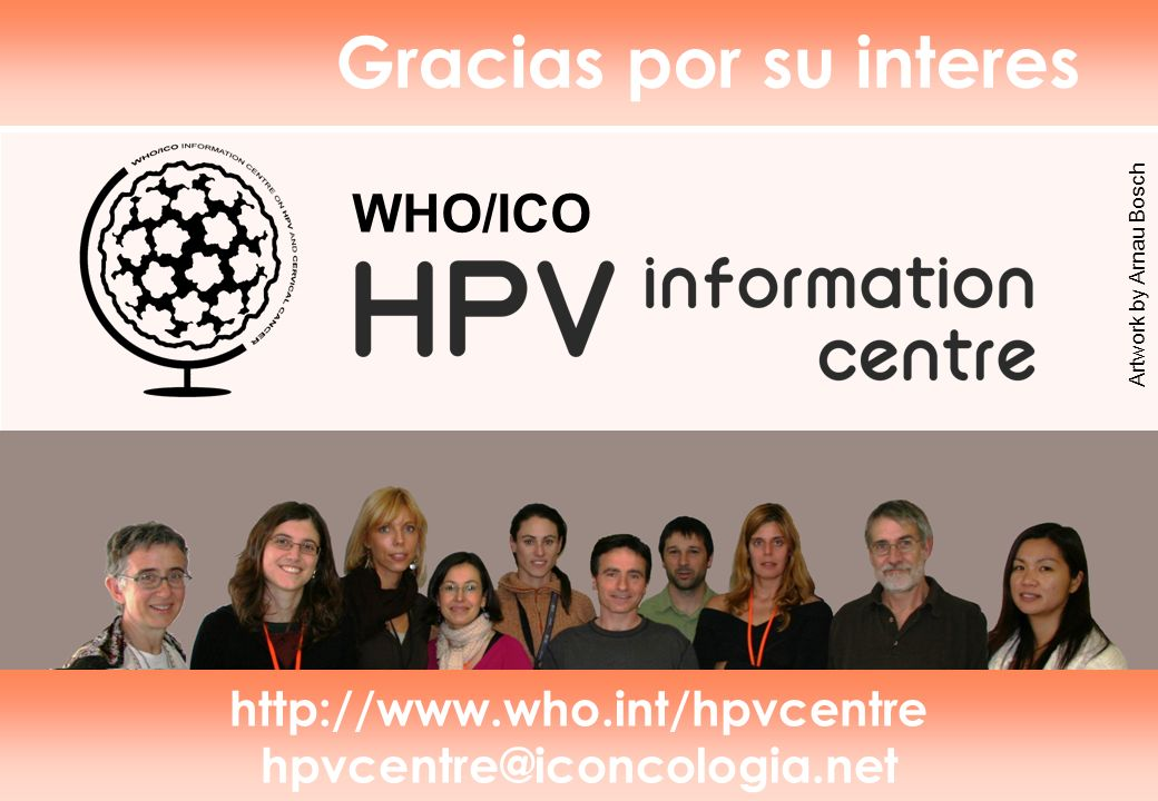 © 2008 Elsevier Limited. All rights reserved www.who.int/hpvcentre hpvcentre@iconcologia.net http://www.who.int/hpvcentre hpvcentre@iconcologia.net WH