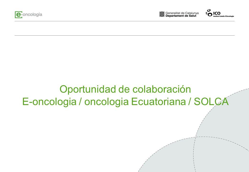 Oportunidad de colaboración E-oncologia / oncologia Ecuatoriana / SOLCA