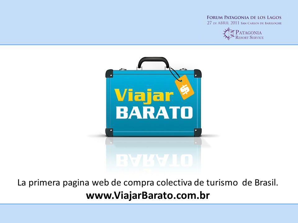 La primera pagina web de compra colectiva de turismo de Brasil. www.ViajarBarato.com.br