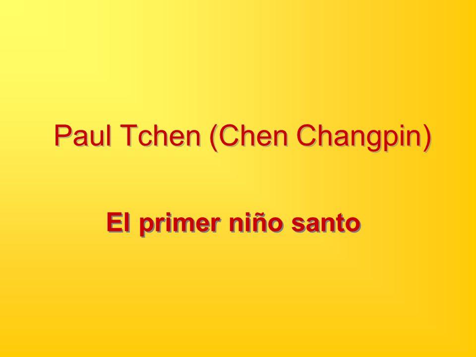 Paul Tchen (Chen Changpin) El primer niño santo