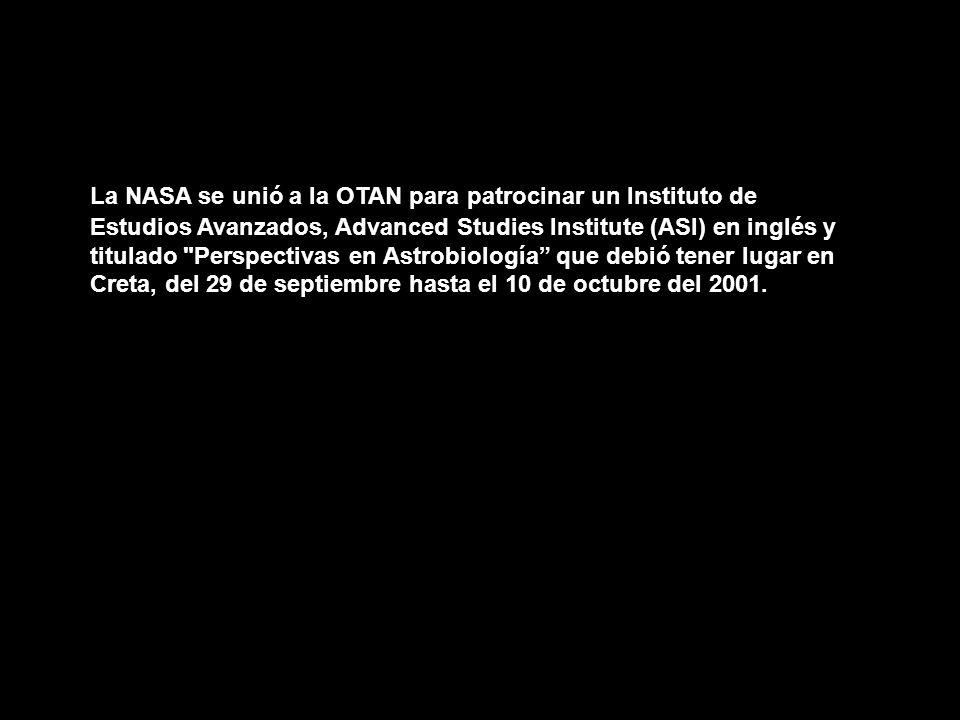 La NASA se unió a la OTAN para patrocinar un Instituto de Estudios Avanzados, Advanced Studies Institute (ASI) en inglés y titulado