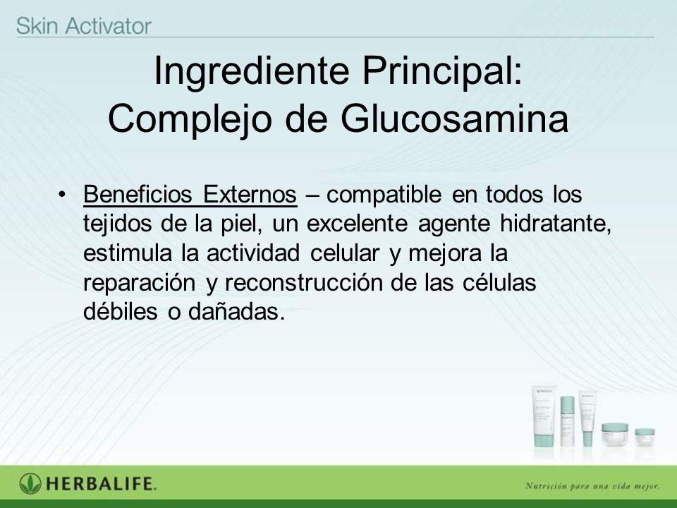 Ingrediente Principal: Complejo de Glucosamina Beneficios Externos – compatible en todos los tejidos de la piel, un excelente agente hidratante, estim
