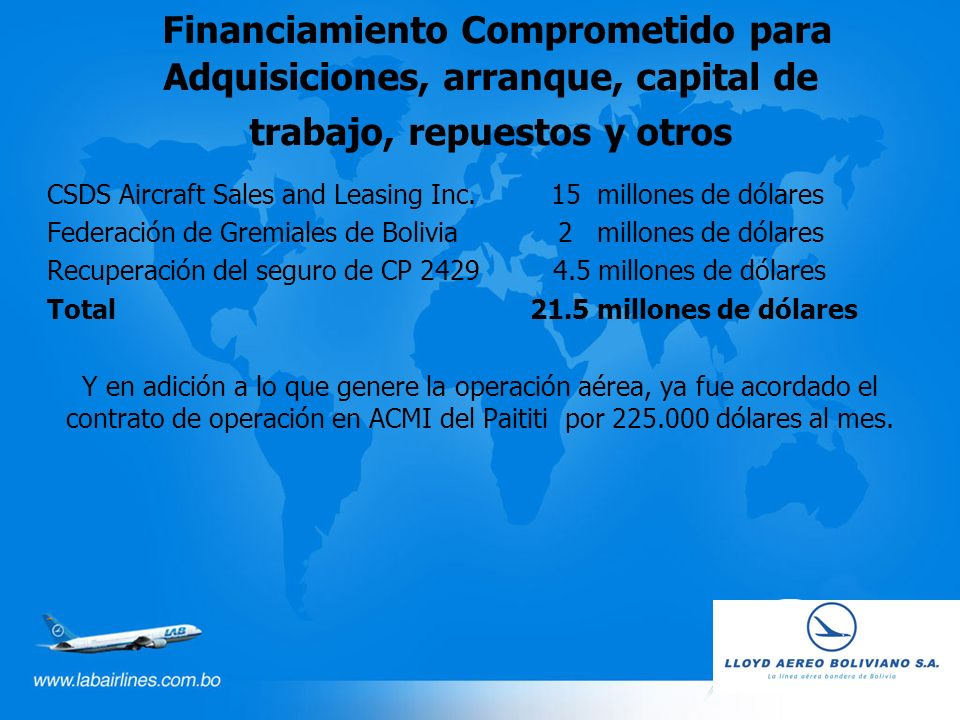 Financiamiento Comprometido para Adquisiciones, arranque, capital de trabajo, repuestos y otros CSDS Aircraft Sales and Leasing Inc.