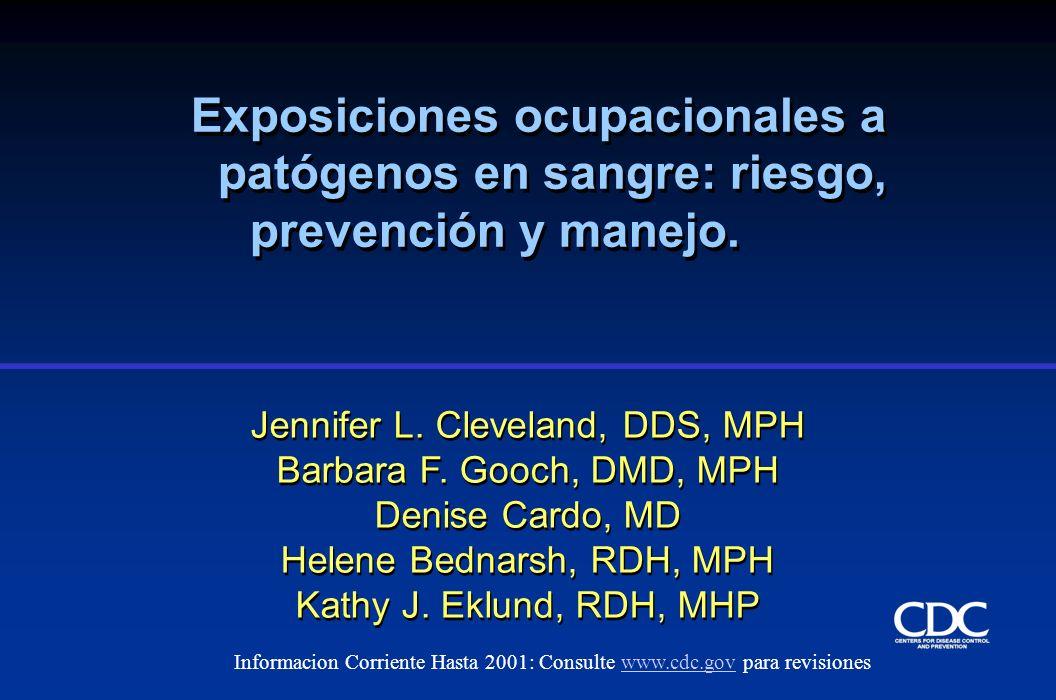 Jennifer L. Cleveland, DDS, MPH Barbara F. Gooch, DMD, MPH Denise Cardo, MD Helene Bednarsh, RDH, MPH Kathy J. Eklund, RDH, MHP Jennifer L. Cleveland,