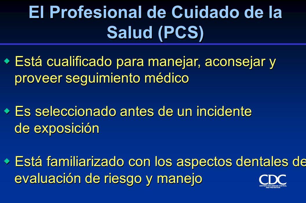 Está cualificado para manejar, aconsejar y proveer seguimiento médico Es seleccionado antes de un incidente de exposición Está familiarizado con los a