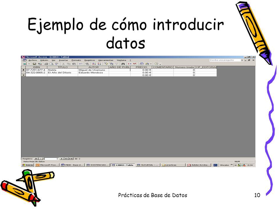 Prácticas de Base de Datos10 Ejemplo de cómo introducir datos