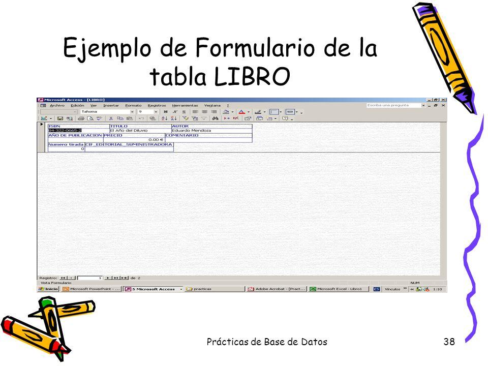 Prácticas de Base de Datos38 Ejemplo de Formulario de la tabla LIBRO