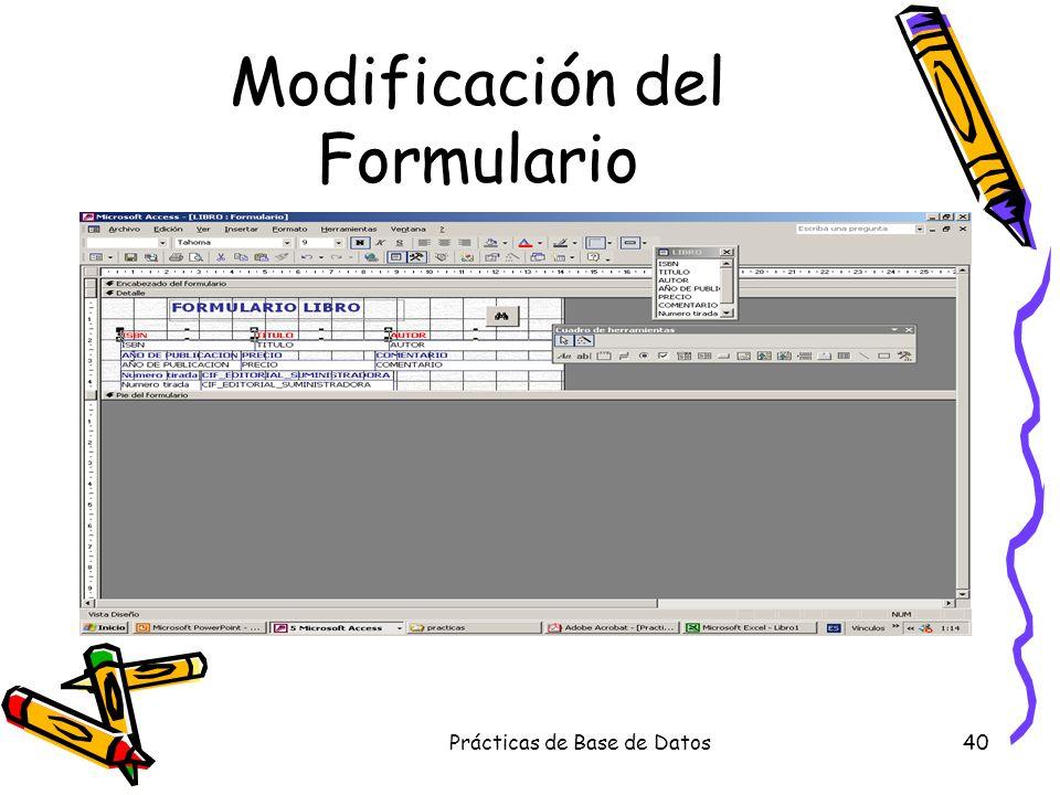 Prácticas de Base de Datos40 Modificación del Formulario