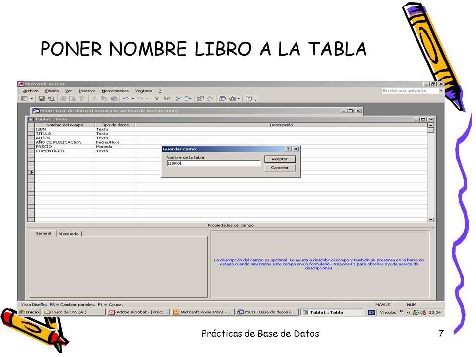 Prácticas de Base de Datos28 Tabla EXISTENCIAS para que cuando vayamos a introducir datos nos muestre los LIBROS que tenemos.