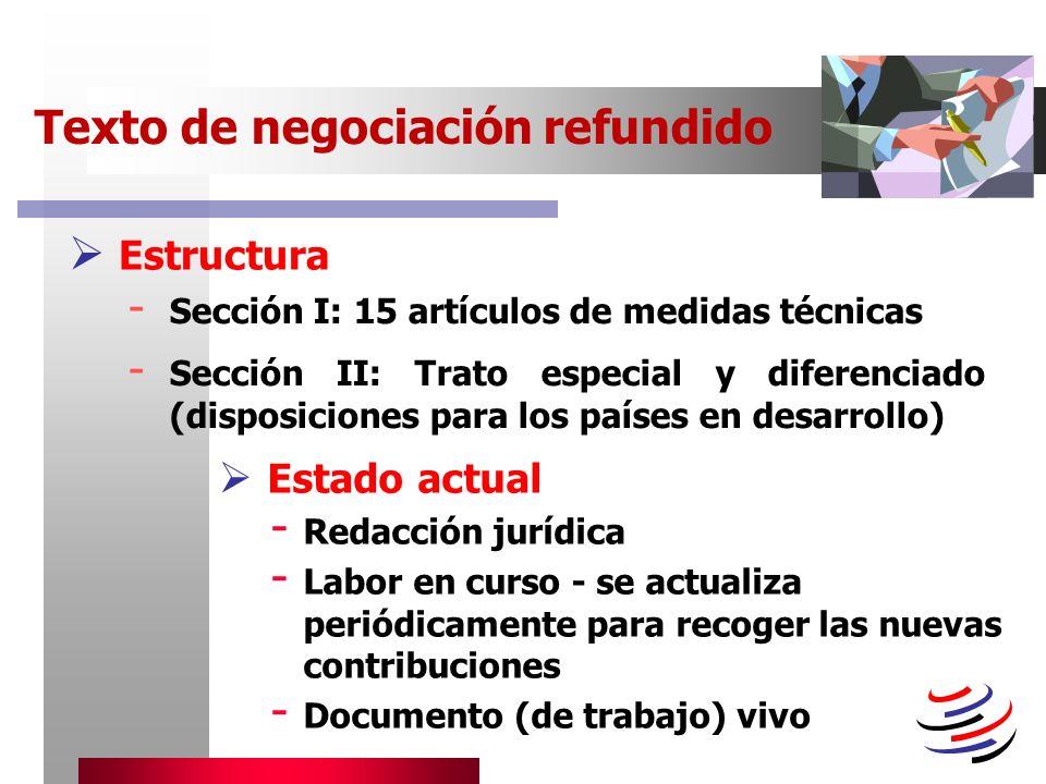 Estructura Texto de negociación refundido Estado actual - Redacción jurídica - Labor en curso - se actualiza periódicamente para recoger las nuevas co