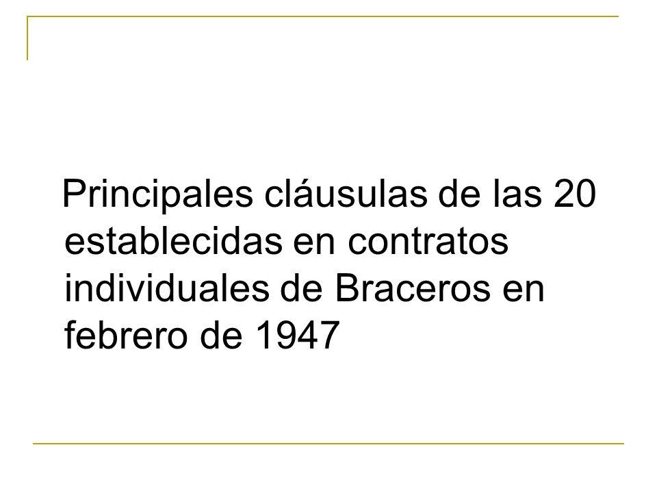 Principales cláusulas de las 20 establecidas en contratos individuales de Braceros en febrero de 1947