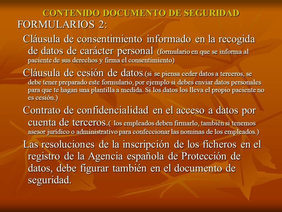 CONTENIDO DOCUMENTO DE SEGURIDAD FORMULARIOS 2: Cláusula de consentimiento informado en la recogida de datos de carácter personal (formulario en que s