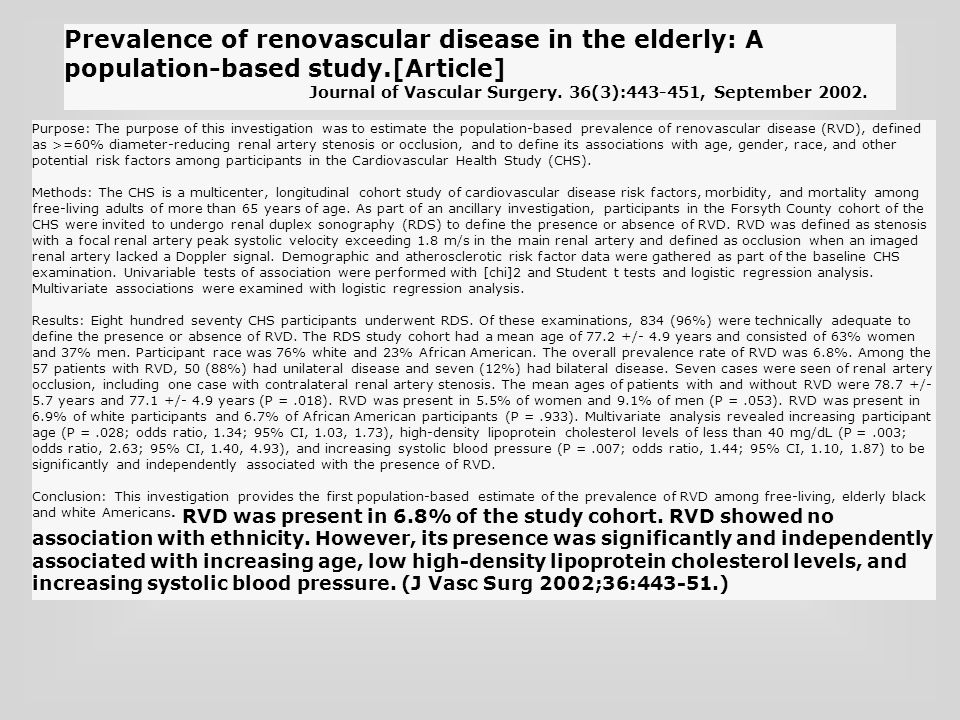 Purpose: The purpose of this investigation was to estimate the population-based prevalence of renovascular disease (RVD), defined as >=60% diameter-re