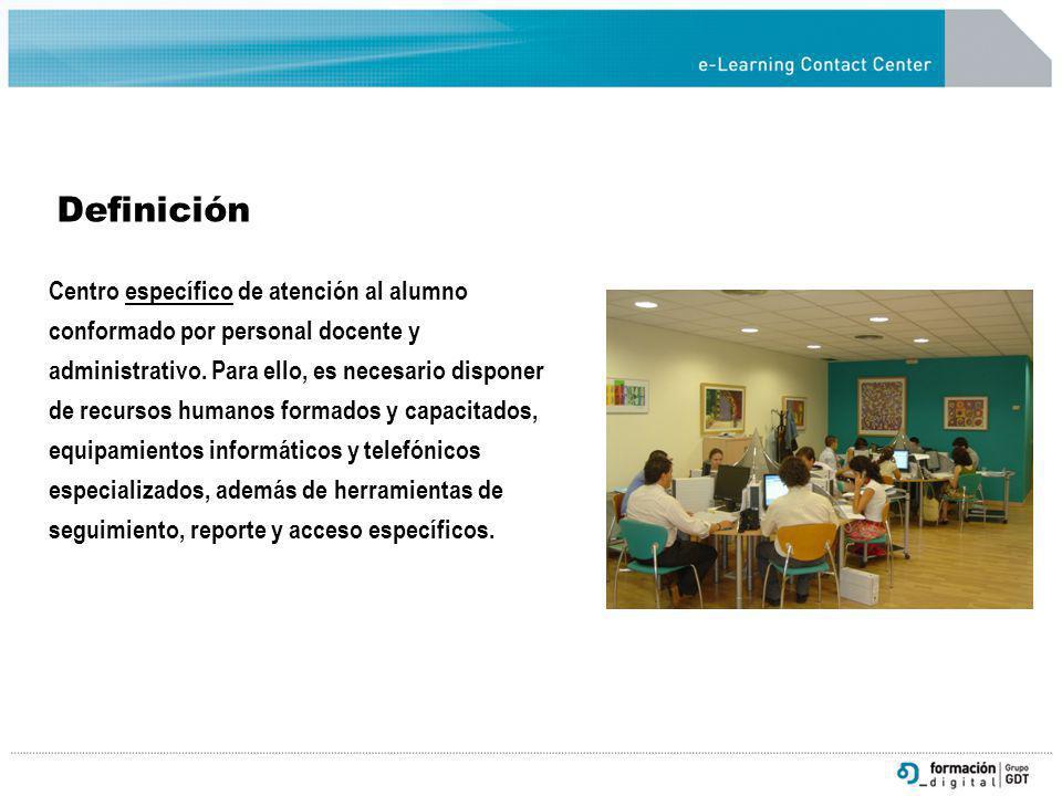 Definición Centro específico de atención al alumno conformado por personal docente y administrativo. Para ello, es necesario disponer de recursos huma