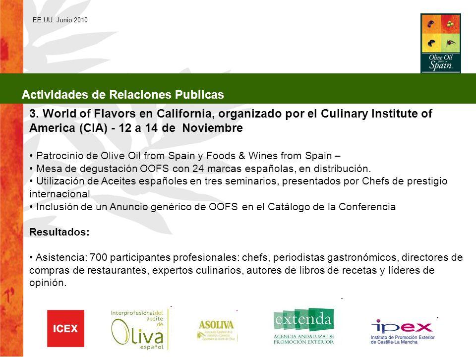3. World of Flavors en California, organizado por el Culinary Institute of America (CIA) - 12 a 14 de Noviembre Patrocinio de Olive Oil from Spain y F