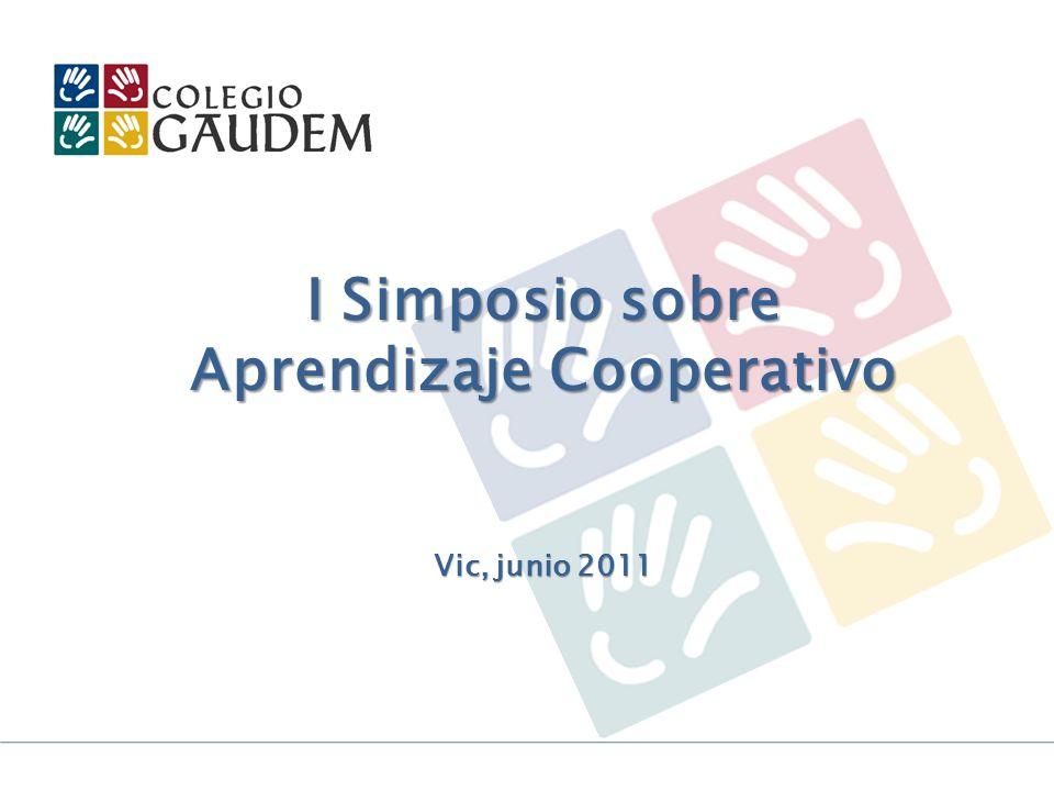 I Simposio sobre Aprendizaje Cooperativo Vic, junio 2011