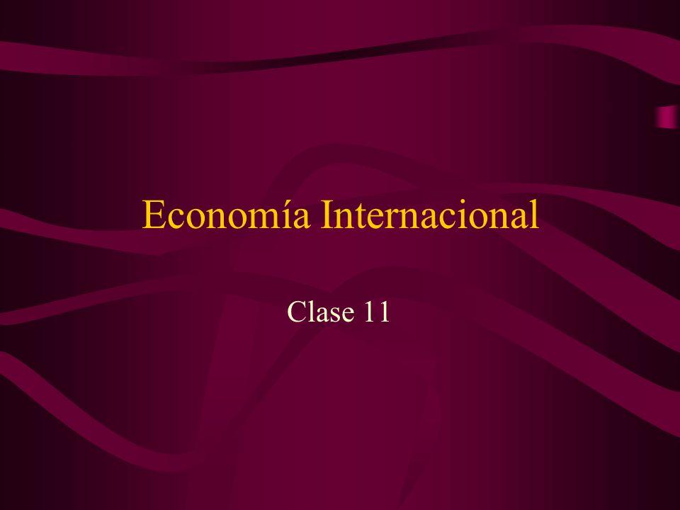 Economía Internacional Clase 11