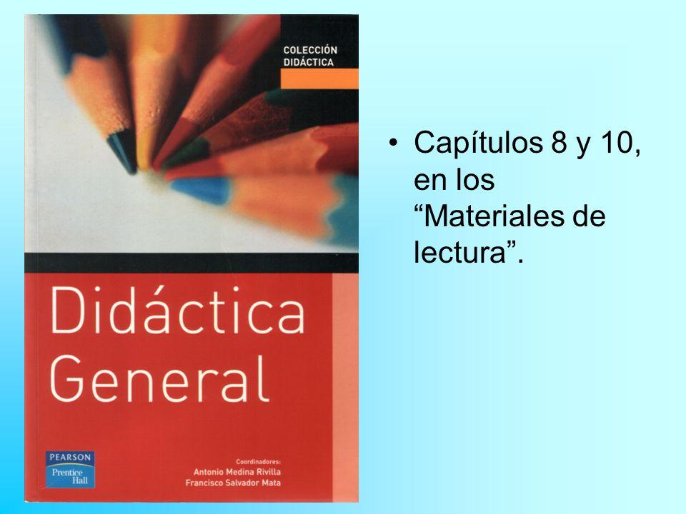 Capítulos 8 y 10, en los Materiales de lectura.
