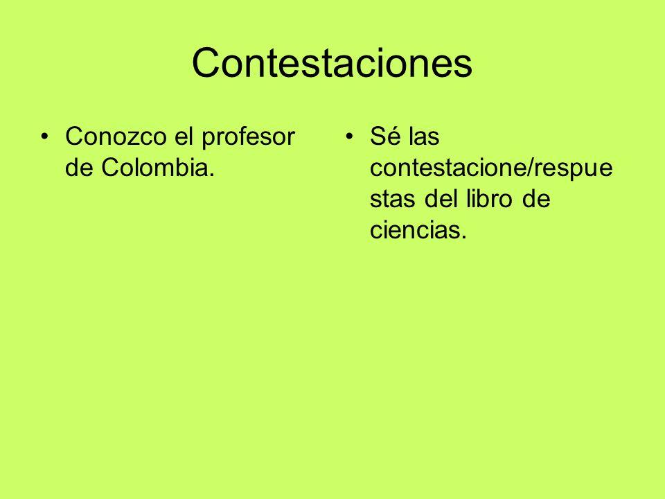 Contestaciones Conozco el profesor de Colombia. Sé las contestacione/respue stas del libro de ciencias.
