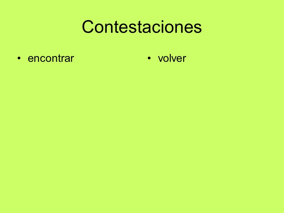 Contestaciones encontrarvolver
