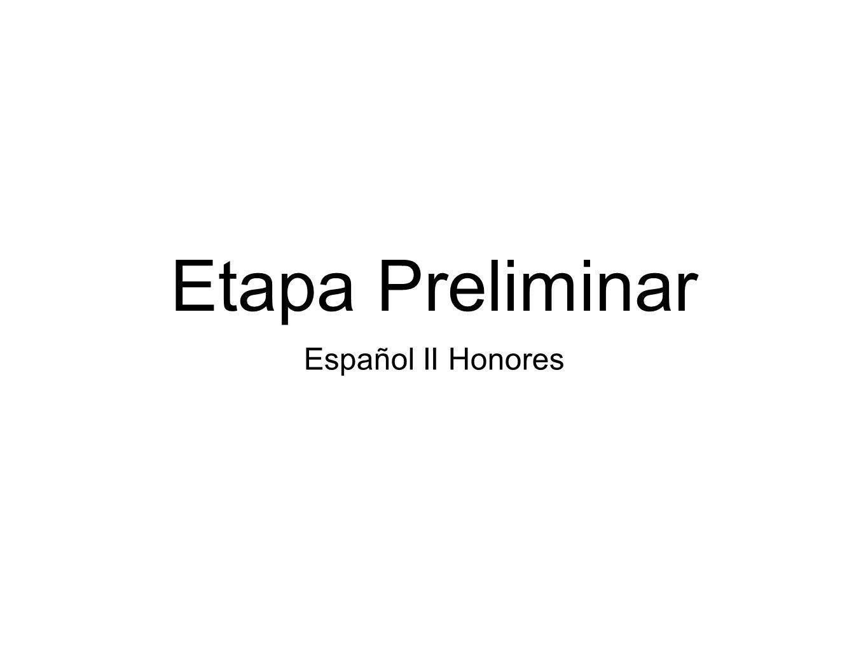 Etapa Preliminar Español II Honores