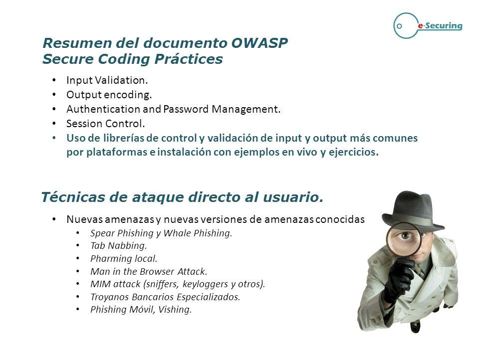 Resumen del documento OWASP Secure Coding Práctices Input Validation. Output encoding. Authentication and Password Management. Session Control. Uso de