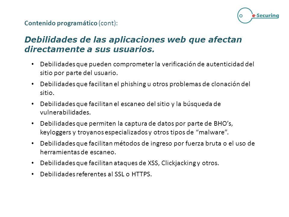 Debilidades de las aplicaciones web que afectan directamente a sus usuarios. Debilidades que pueden comprometer la verificación de autenticidad del si