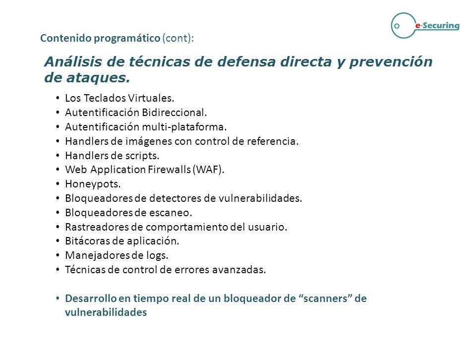 Análisis de técnicas de defensa directa y prevención de ataques. Los Teclados Virtuales. Autentificación Bidireccional. Autentificación multi-platafor