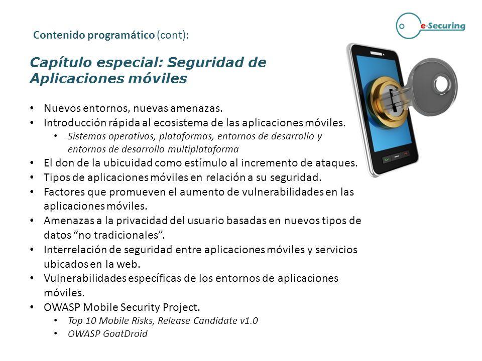 Capítulo especial: Seguridad de Aplicaciones móviles Nuevos entornos, nuevas amenazas. Introducción rápida al ecosistema de las aplicaciones móviles.
