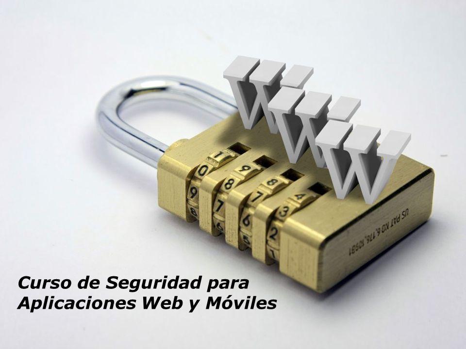 Curso de Seguridad para Aplicaciones Web y Móviles