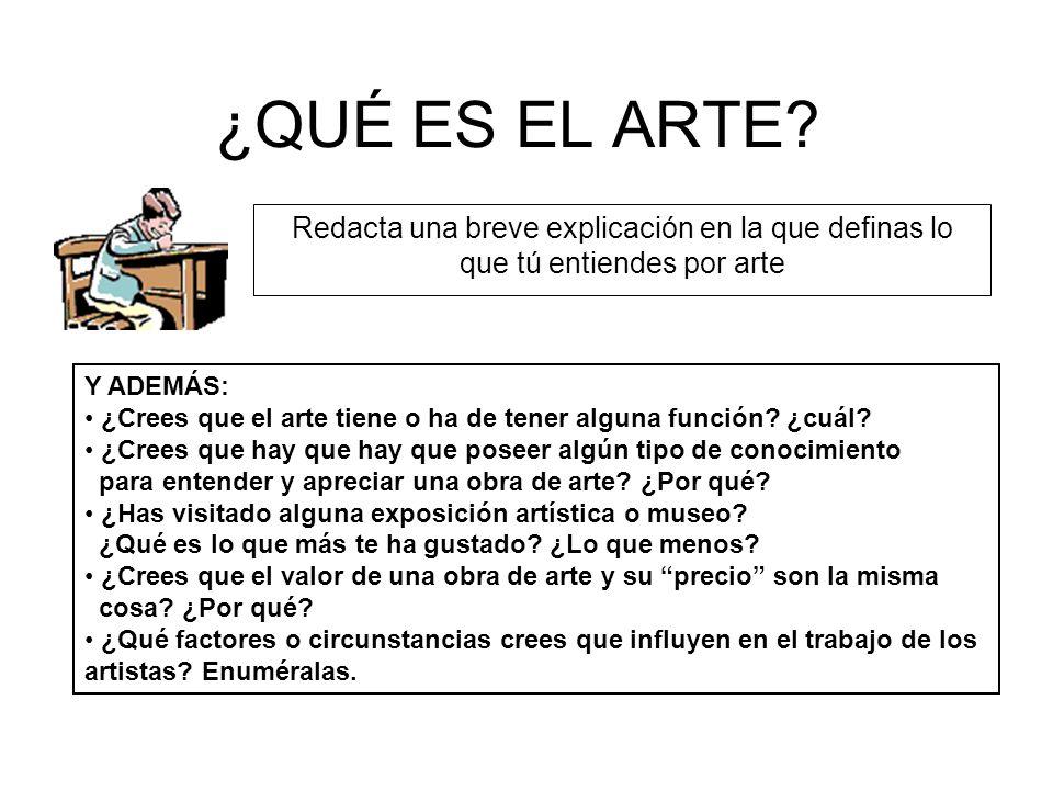 Primeras Conclusiones ¿Qué es el arte.