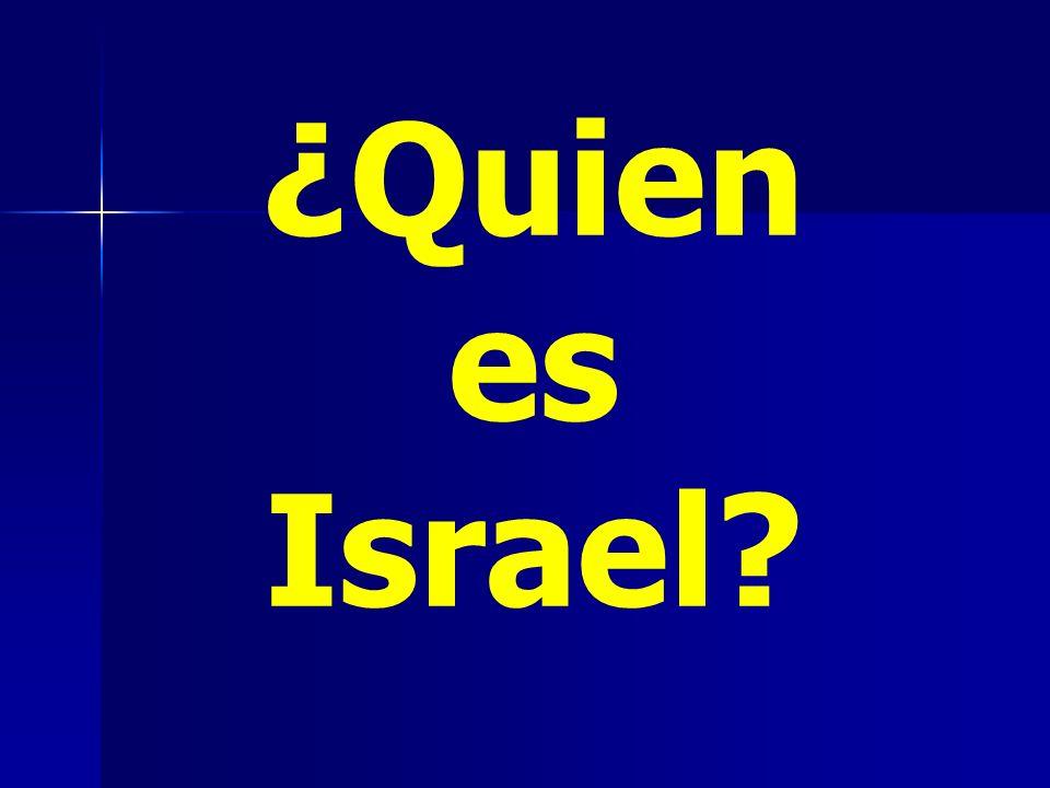¿Quien es Israel?