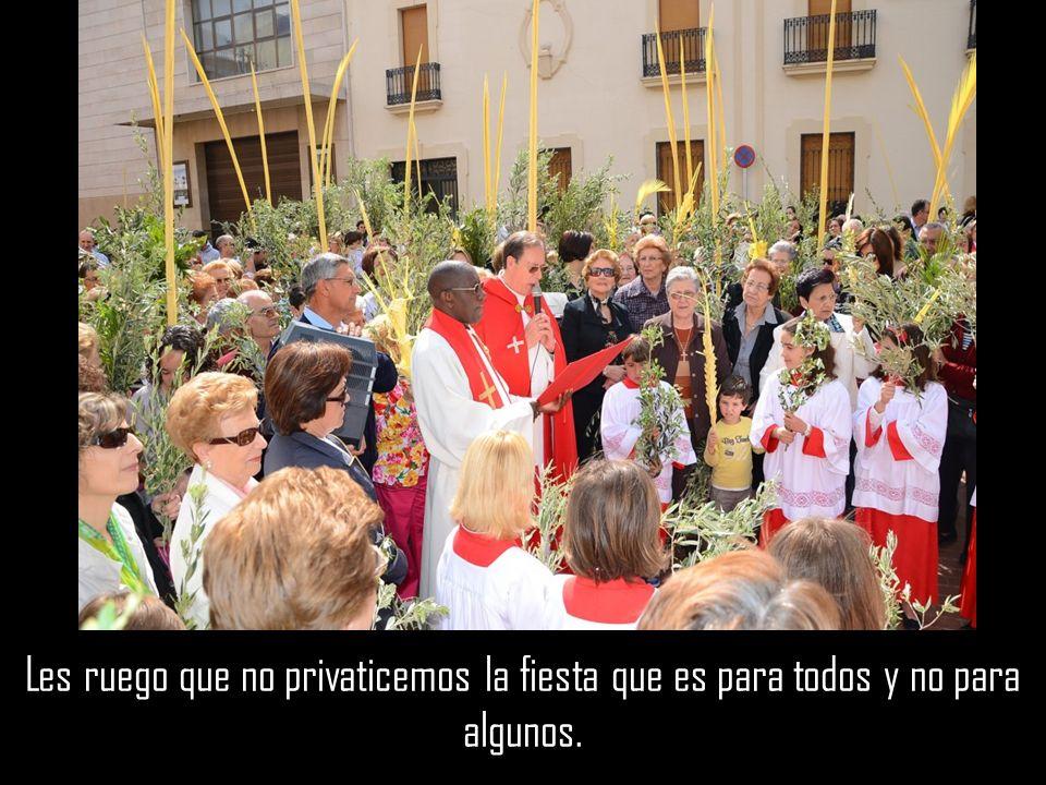 Con estos pensamientos miro la próxima celebración de Ramos, es la fiesta del andar de Jesús en medio de su pueblo siendo bendición para todos los que