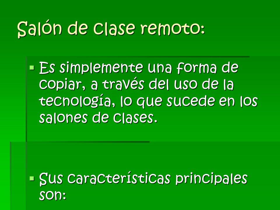 1.4.1 Tres enfoques de la educación a distancia Salón de clase remoto enfoque basado en sistemas de estudio independiente Aprendizaje en red