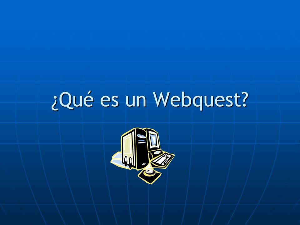 ¿Qué es un Webquest
