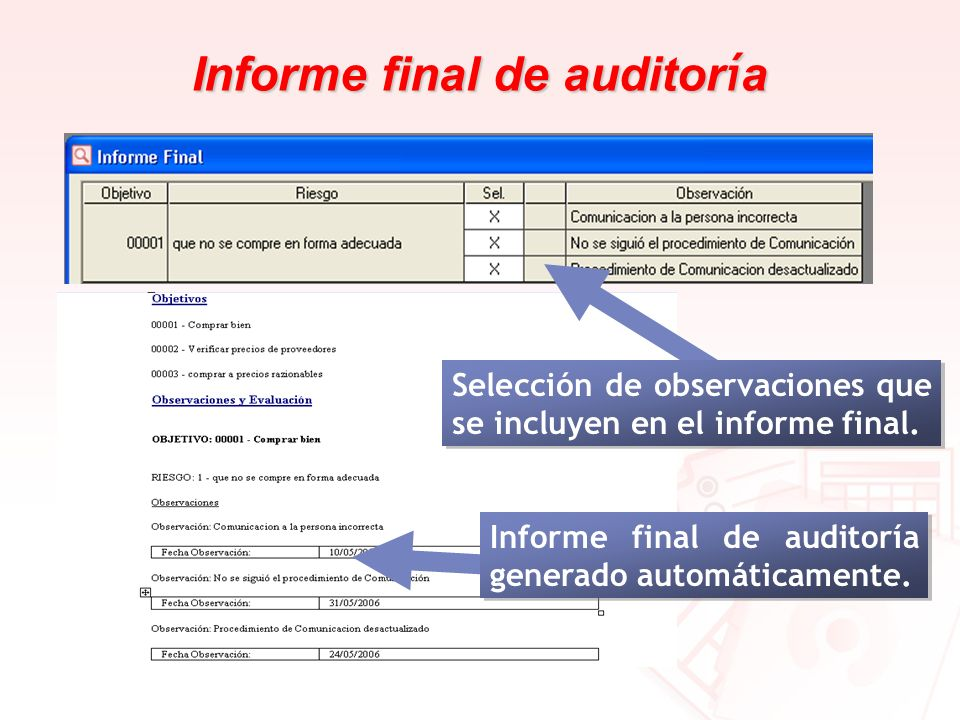 Informe final de auditor í a Informe final de auditoría generado automáticamente. Selección de observaciones que se incluyen en el informe final.