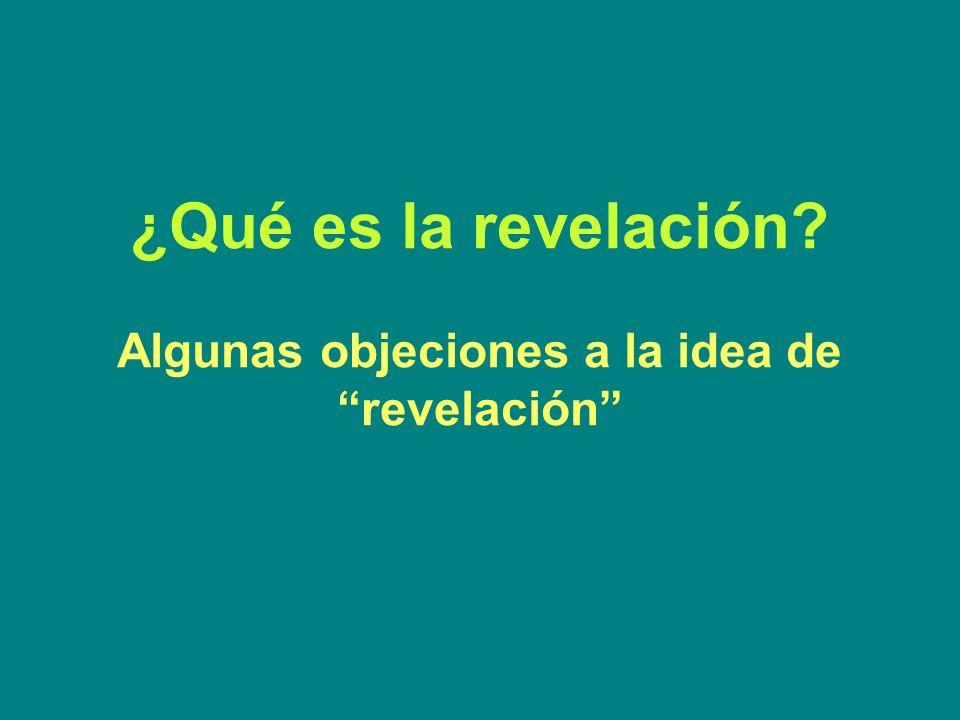 ¿Qué es la revelación? Algunas objeciones a la idea de revelación