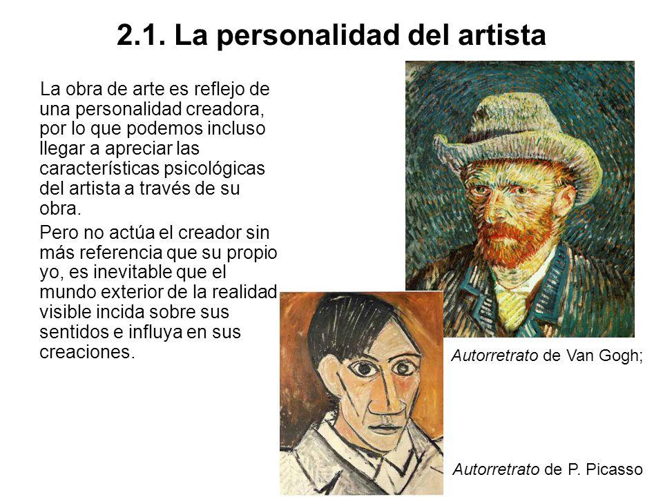 2.2 Las ideas y los gustos de la época Sobre la personalidad del artista se superpone el mundo de pensamientos y sentimientos de la época en la que el artista trabaja, lo que influye sobre sus creaciones consciente o inconscientemente.