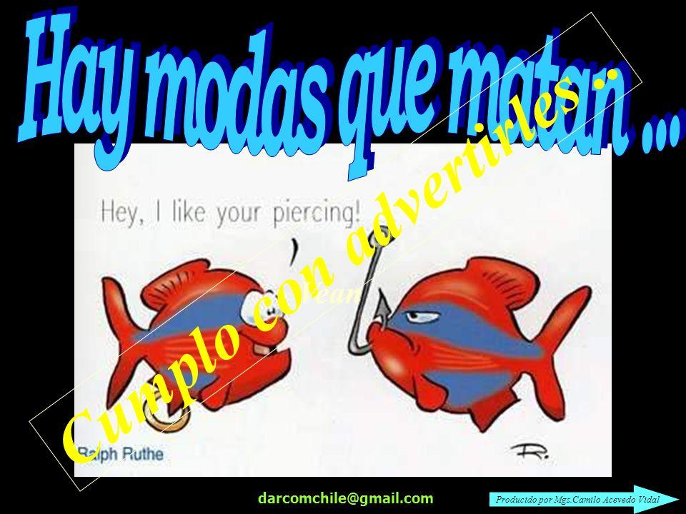 darcomchile@gmail.com Cumplo con advertirles.. Vean Producido por Mgs.Camilo Acevedo Vidal