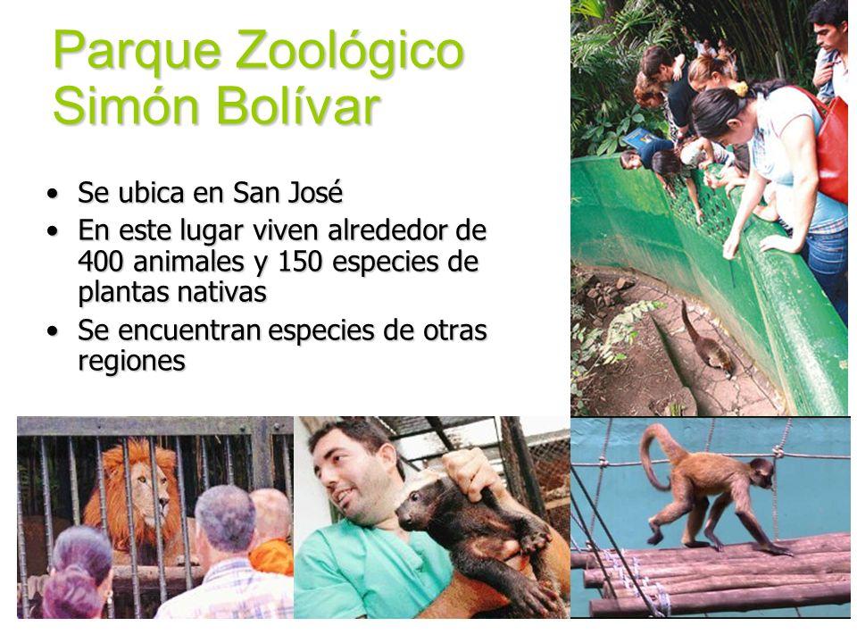 Parque Zoológico Simón Bolívar Se ubica en San JoséSe ubica en San José En este lugar viven alrededor de 400 animales y 150 especies de plantas nativa