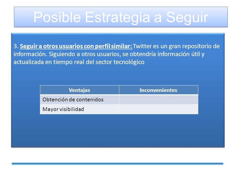 3. Seguir a otros usuarios con perfil similar: Twitter es un gran repositorio de información.