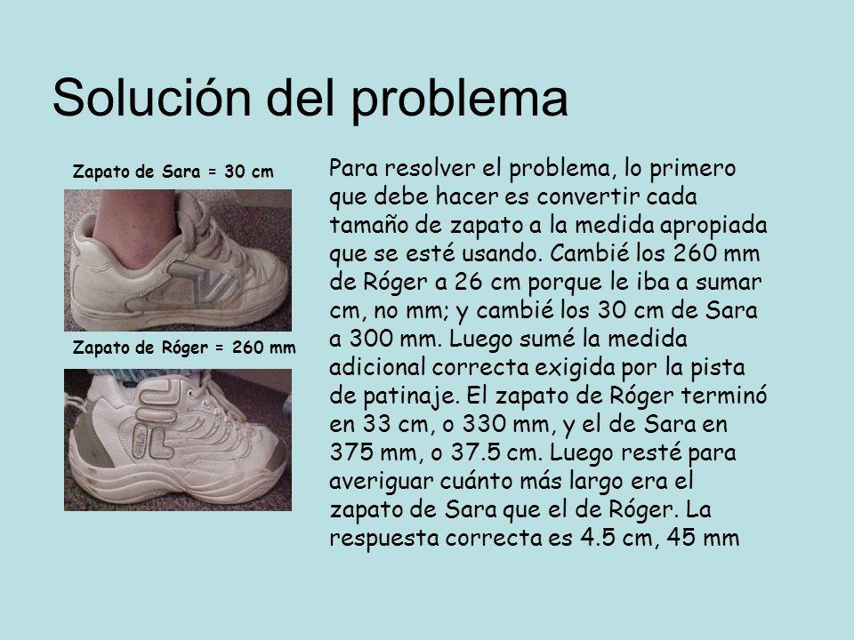 Para resolver el problema, lo primero que debe hacer es convertir cada tamaño de zapato a la medida apropiada que se esté usando. Cambié los 260 mm de
