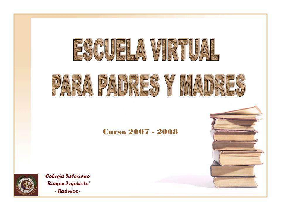 Colegio Salesiano Ramón Izquierdo - Badajoz - Curso 2007 - 2008