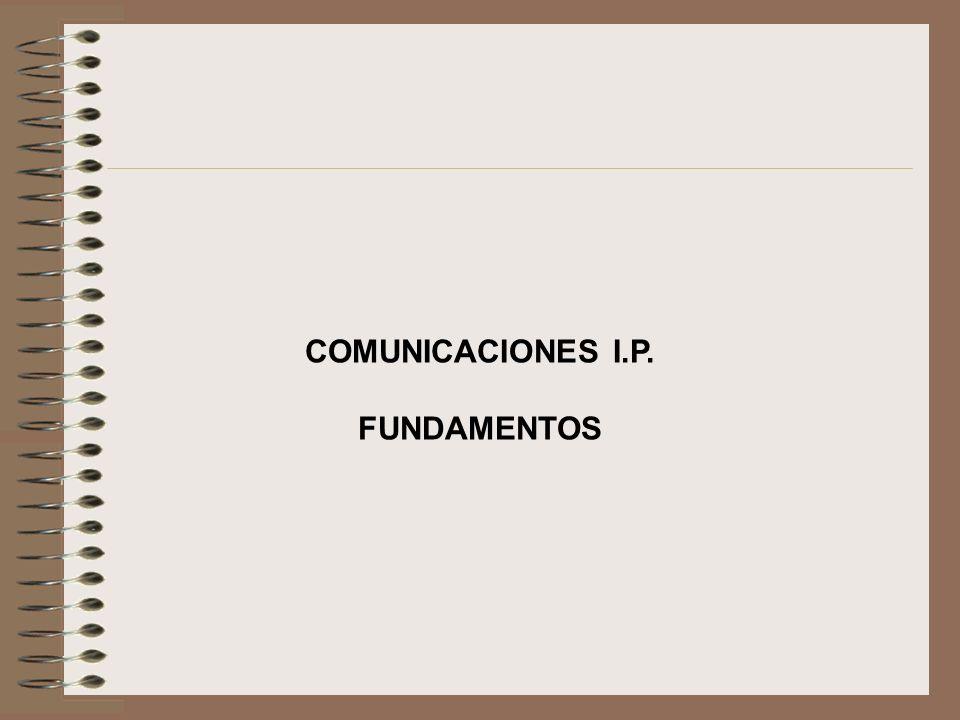 COMUNICACIONES I.P. FUNDAMENTOS