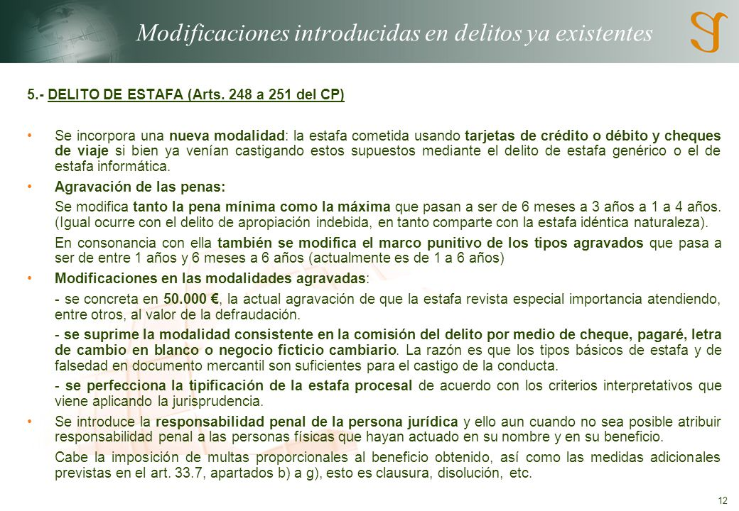 12 Modificaciones introducidas en delitos ya existentes 5.- DELITO DE ESTAFA (Arts.