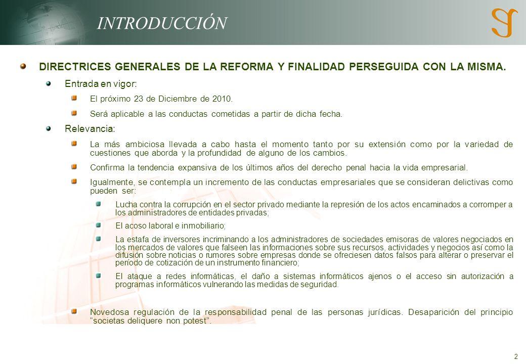 2 INTRODUCCIÓN DIRECTRICES GENERALES DE LA REFORMA Y FINALIDAD PERSEGUIDA CON LA MISMA.